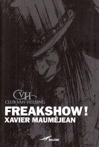 Xavier MAUMEJEAN - Club Van Helsing - Freakshow