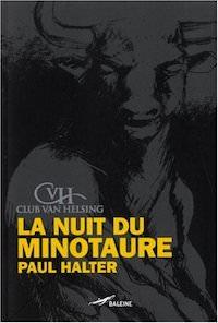 Paul HALTER - Club Van Helsing - La Nuit du minotaure