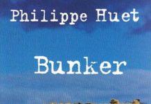 Bunker - philippe huet