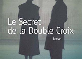 Le secret de la double croix - joel n ross