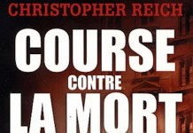 Course contre la mort - christopher reich