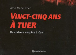 Vingt-cinq-ans-a-tuer-Arno-MANEUVRIER