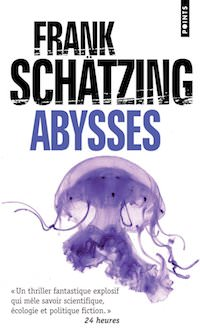 Frank SCHATZING - Abysses