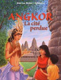 Jean-Luc BIZIEN et EPHEMERE - Angkor la cite perdue