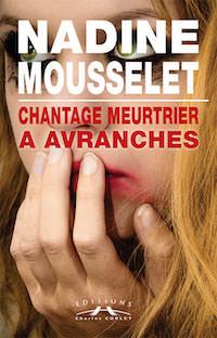 Chantage meurtrier à Avranches - Mousselet