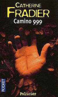 camino 999 - Catherine FRADIER