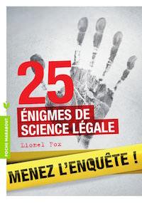 25-enigmes-de-science-legale-LIONEL-FOX