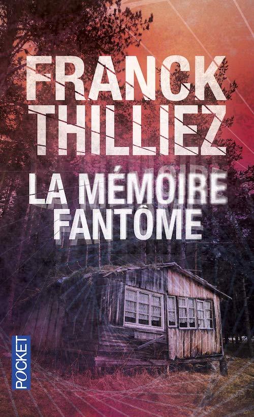 Franck THILLIEZ - memoire fantome