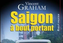 Vincent GRAHAM - Saigon a bout portant