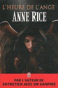 Anne RICE - heure de ange