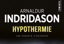 Arnaldur INDRIDASON - Enquete Erlendur – Tome 6 – Hypothermie