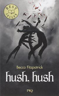 Becca FITZPATRICK - La saga des anges dechus - hush hush