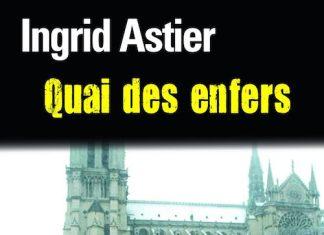 Ingrid ASTIER - Quai des enfers-