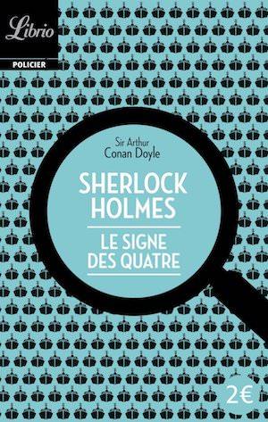 Arthur Conan DOYLE - Sherlock Holmes - Le signe des quatre