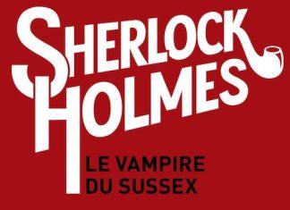 Arthur Conan DOYLE - Sherlock Holmes - Le vampire du Sussex