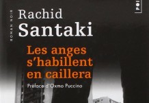 les anges s habillent en caillera - Rachid SANTAKI