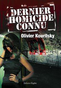 Olivier KOURILSKY - Dernier homicide connu