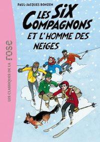 Paul-Jacques BONZON - Les Six compagnons et homme des neiges