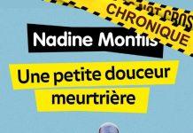 Nadine MONFILS : Une petite douceur meurtrière