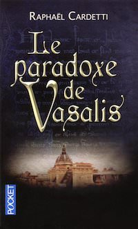 Raphael CARDETTI - Le Paradoxe de Vasalis