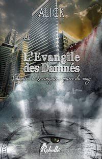 Alick - L evangile des Damnes
