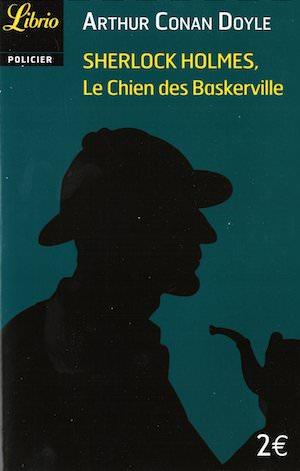 Arthur Conan DOYLE - Sherlock Holmes - Le chien des Baskerville