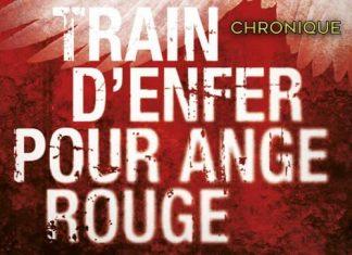 FRANCK THILLIEZ : Train d'enfer pour ange rouge