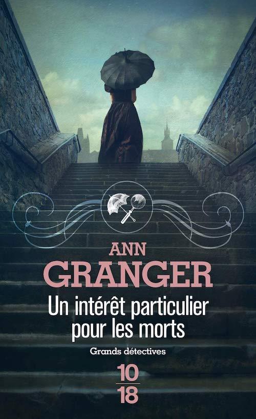 Ann GRANGER - Un interet particulier pour les morts