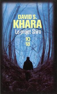 Le Projet Shiro - Khara