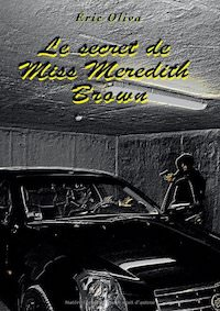 Eric OLIVA - Le secret de Miss Meredith Brown
