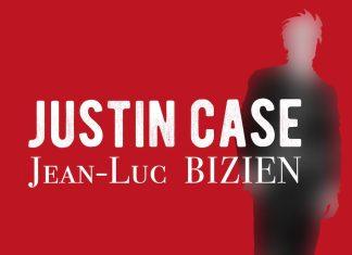 Jean-Luc Bizien - justin case - Dossier