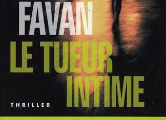 Le tueur intime - Claire FAVAN