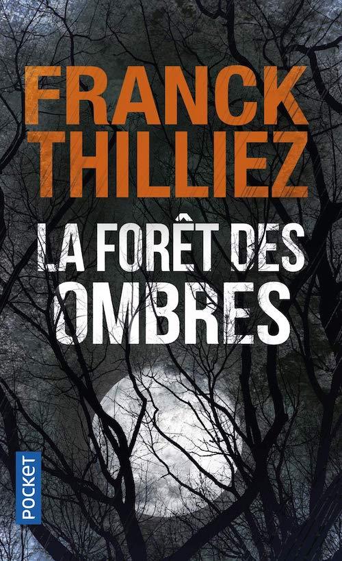 FRANCK THILLIEZ - La foret des ombres