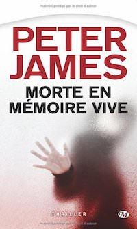 Peter JAMES - Morte en memoire vive