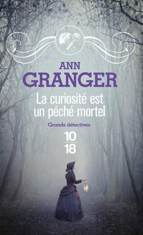 Ann GRANGER - 02 - curiosite est un peche mortel-