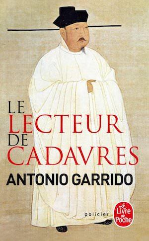 Antonio GARRIDO - Le lecteur de cadavres