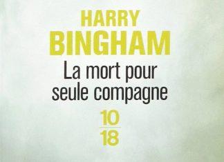 La mort pour seule compagne - harry bingham