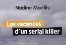 Les vacances d'un serial killer - nadine monfils