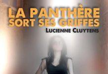 Lucienne CLUYTENS : La panthère sort ses griffes