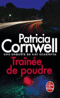 Patricia CORNWELL - Trainee de poudre