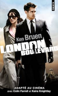 Ken BRUEN - London boulevard