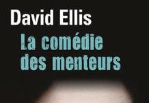 La comedie des menteurs - david ellis