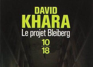Le Projet Bleiberg - David KHARA
