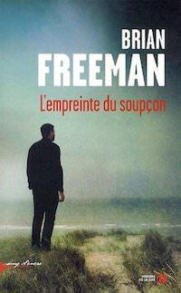 Brian FREEMAN - L empreinte du soupcon