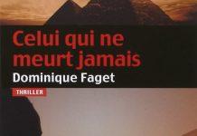 Celui qui ne meurt jamais - Dominique FAGET