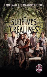 Kami GARCIA et Margaret STOHL - Sublimes creatures - 01