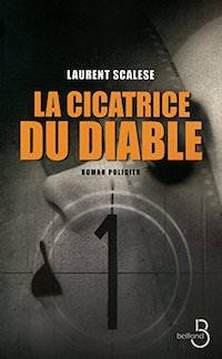 Laurent SCALESE - La cicatrice du diable