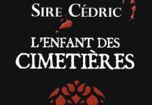 sire cedric-l-enfant-des-cimetieres
