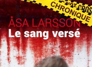 Asa LARSSON : Série Rebecka Martinsson - 02 - Le sang versé