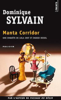 Dominique SYLVAIN - Manta Corridor